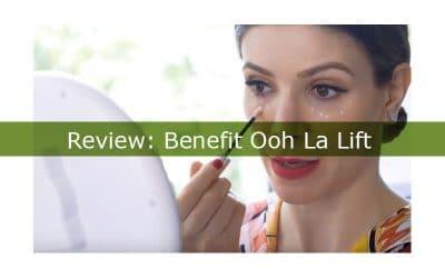 Benefit Ooh La Lift: A Comprehensive Beauty Product Review