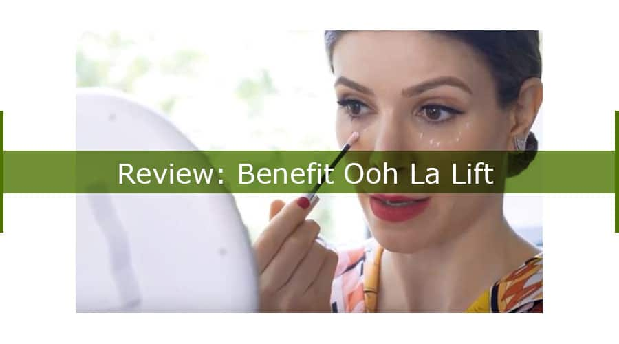 Benefit Ooh La Lift: A Comprehensive Beauty Product Review