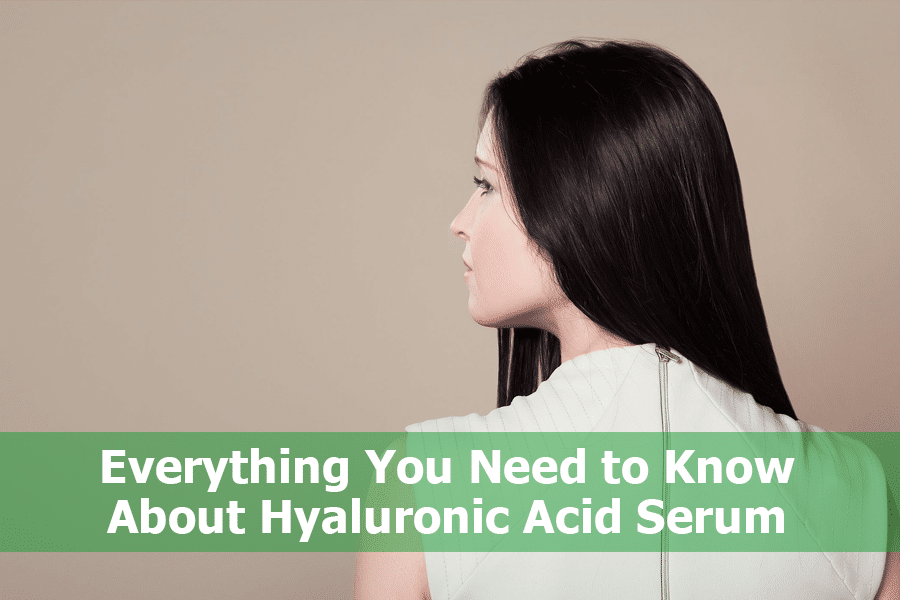 Everything You Need to Know About Hyaluronic Acid Serum
