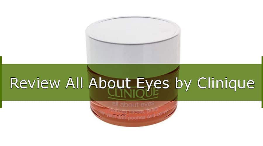 All About Eyes Clinique: A Comprehensive Product Review